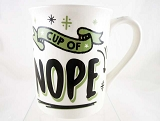 Cup Of Nope - Did You Really Think I Was Going to Say Yup? - 16 oz Stoneware Mug - Our Name Is Mud